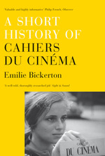 9781844677603_a_short_history_of_cahiers_du_cinema-f_small