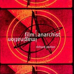 1844675394film-and-the-anarchist-imagination-f_medium