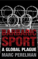 9781844678594_barbaric_sport-f_small