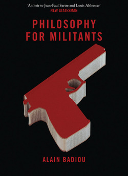 9781844679867_philosophy_for_militants-f_medium