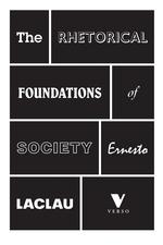 Laclau_-_rhetorical_foundations_-_300_cmyk-f_small