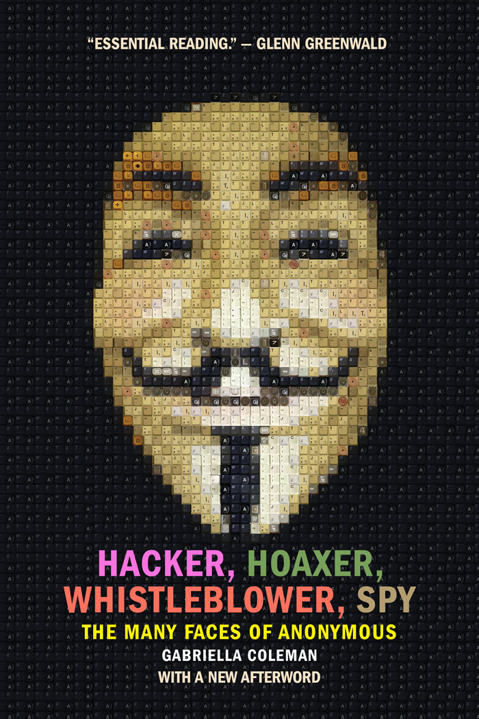 Hacker__hoaxer__whistleblower__spy_(pb_edition)