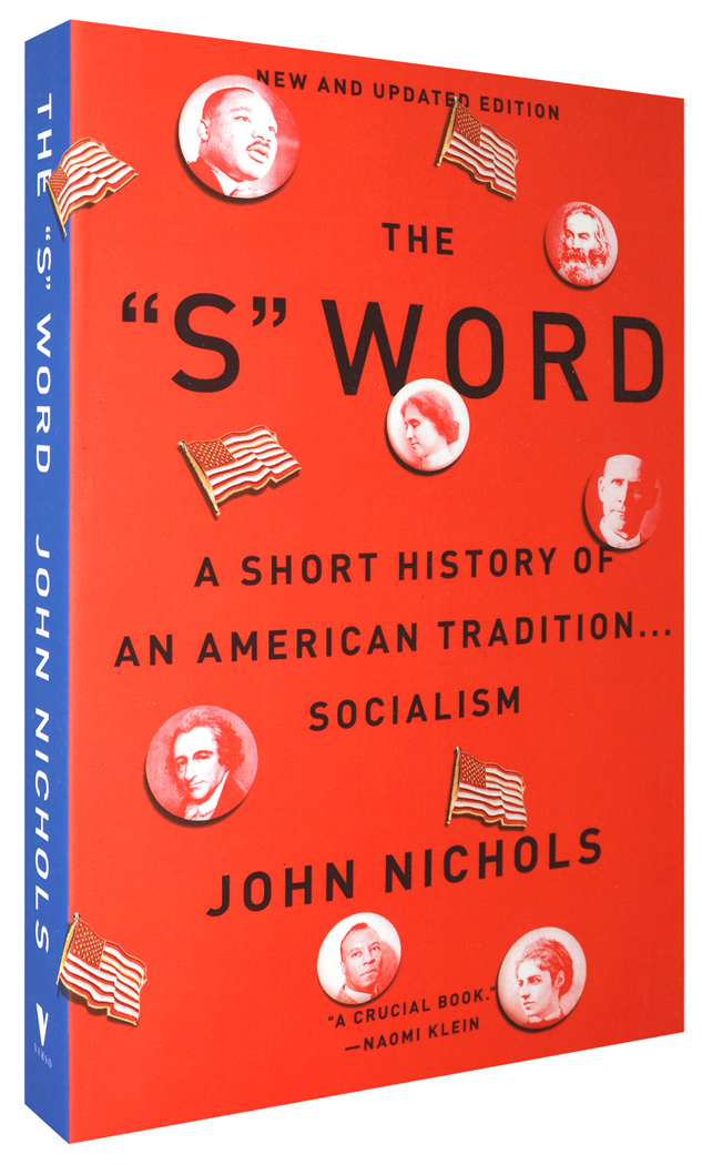 The S Word: A Short History of an American Tradition... Socialism