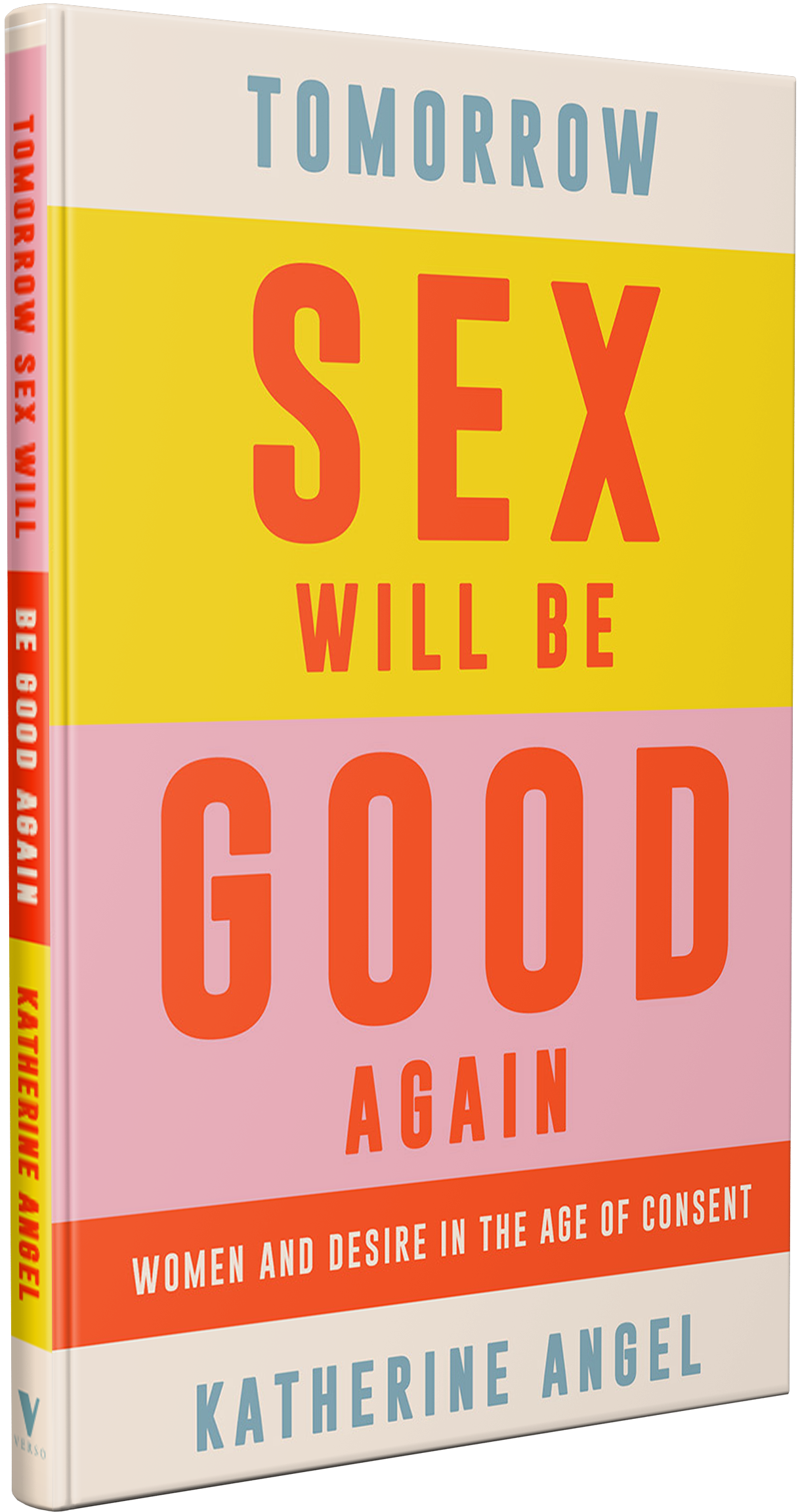 Tomorrow Sex Will Be Good Again