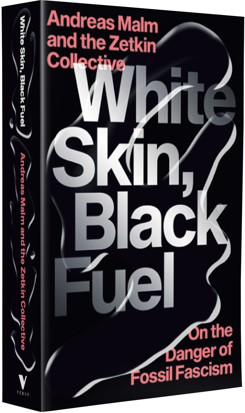 White Skin, Black Fuel